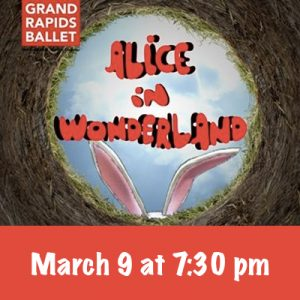 Grand Rapids Ballet - Alice in Wonderland