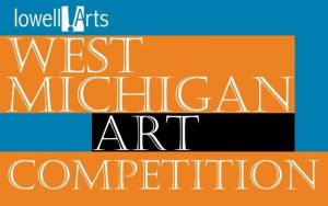 32nd Annual LowellArts West Michigan Art Competition