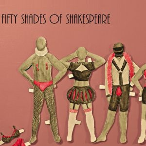 Fifty Shades of Shakespeare