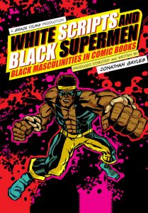 White Scripts and Black Supermen: Black Masculinit...