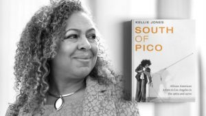 Book Discussion: South of Pico by Kellie Jones
