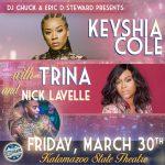 Ladies Night: Keyshia Cole and Trina WSG Nick LaVelle at Kalamazoo State Theatre