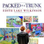 ARTbreak Video: Packed in a Trunk, The Lost Art of Edith Lake Wilkinson