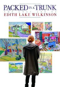 ARTbreak Video: Packed in a Trunk, The Lost Art of Edith Lake Wilkinson