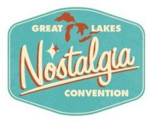 Great Lakes Nostalgia Convention