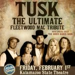 Tusk: The Ultimate Fleetwood Mac Tribute at the Kalamazoo State Theatre