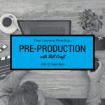 Peer Learning Workshop: Pre-Production