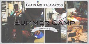 Summer Glass Camp at Glass Art Kalamazoo
