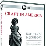 ARTbreak Video: Craft in America: Borders and Neighbors, part 2