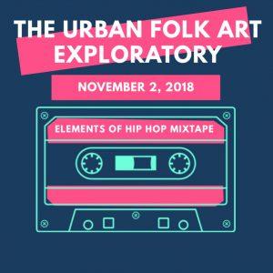 The Urban Folk Art Exploratory - Art Hop