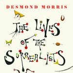 Book Discussion: The Lives of the Surrealists