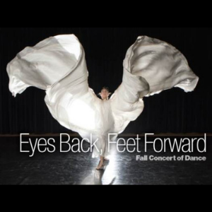Eyes Back, Feet Forward: Fall Concert of Dance