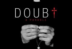 Doubt, a parable