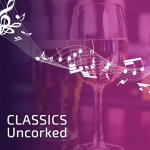 Classics Uncorked Spring Evening