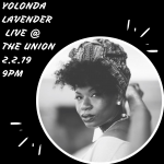 Yolonda Lavender LIVE at The Union