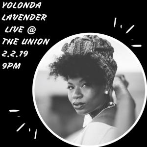 Yolonda Lavender LIVE at The Union