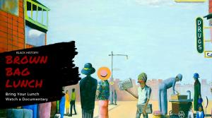Black History Brown Bag: Colored Frames