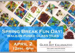 Spring Break Fun Day: Walk-In Fused Glass Tiles