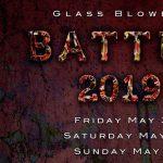 Glass Blowers Battle 2019!