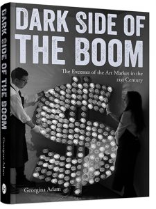 Book Discussion: Dark Side of the Boom: The Excesses of the Art Market