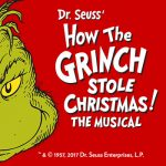 Dr. Seuss' How the Grinch Stole Chirstmas! The Musical