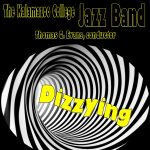 "Kalamazoo College Jazz Band Concert - ""Dizzying"""