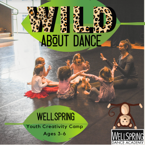 Wild About Dance: Summer Creativity Camp for ages 3-6