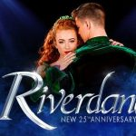 Riverdance: New 25th Anniversary Show