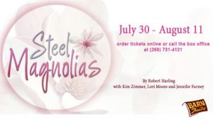 Steel Magnolias, Presented by the Barn Theatre