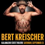 Outback Concerts Presents: Bert Kreischer – Body Shots Tour at the Kalamazoo State Theatre