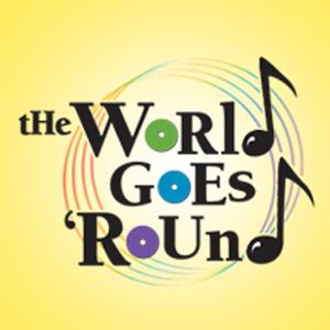 The World Goes 'Round