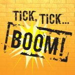 Tick, Tick...Boom!