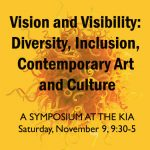 Vision and Visibility: Diversity, Inclusion, Contemporary Art, and Culture