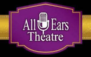 CANCELED - There will be no auditions: All Ears Theatre - Open Auditions Mar. 23 & 24, 2020