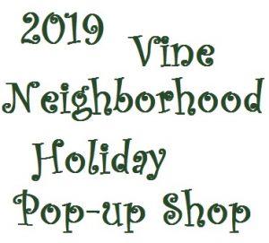 Vine Neighborhood Association - December 2019 Art Hop