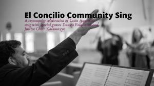 El Concilio Community Sing