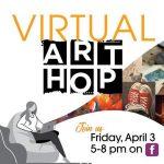 April Art Hop 2020 (Virtual)