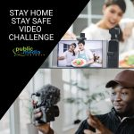 Stay Home, Stay Safe Video Challenge