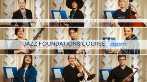 Jazz Foundations Course (Summer 2020)