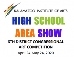 Kalamazoo Institute of Arts 2020 High School Area Show and Congressional Art Competition