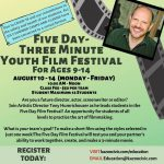 Five Day - Three Minute Youth Film Festival (Ages 9-14)
