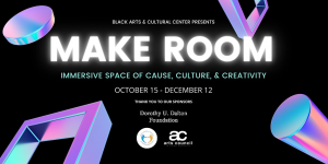 Make Room Exhibit