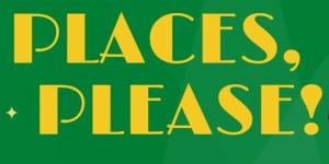 Places, Please! - CYT Shows