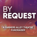 BY REQUEST: A FARMERS ALLEY FUNDRAISER