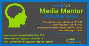Media Mentor Workshop Series