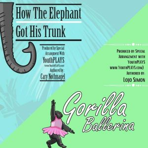 How the Elephant Got His Trunk & Gorilla Balle...