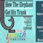 CYT How the Elephant Got His Trunk Auditions (Grades 3-6)