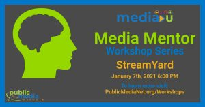Media Mentor Workshop StreamYard Virtual Broadcast Studio