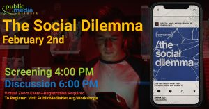 'The Social Dilemma' Screening and Discussion