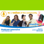 Podcast Intensive Workshop